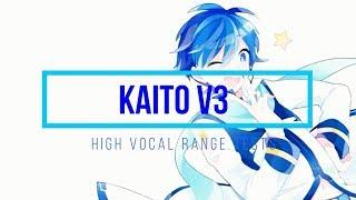 【Kaito V3】 High Vocal Range Tests 【Vocaloid】