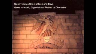Now my tongue, the mystery telling - Saint Thomas Choir of Men and Boys