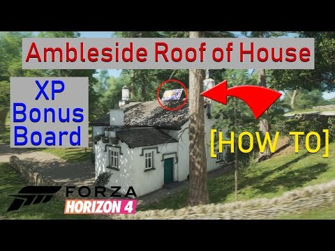 How To Ambleside Roof Of House Xp Bonus Board Forza