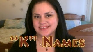 """K"" Baby Names"