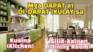 MGA DAPAT AT DI-DAPAT I-KULAY SA ATING MGA KUSINA (KITCHEN) AT SILID-KAINAN (DINING ROOM)