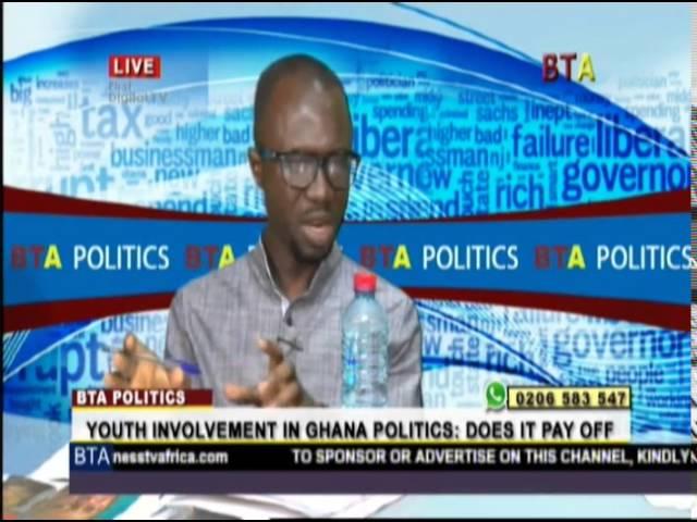 BTA Politics: Youth Engagement In Ghana's Politics