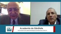 Prof dr Daniel Coriu, bolile hematologice și pandemia de COVID-19. Academia de Sănătate