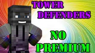 SERVIDOR TOWER DEFENDERS NO PREMIUM MINECRAFT PVP