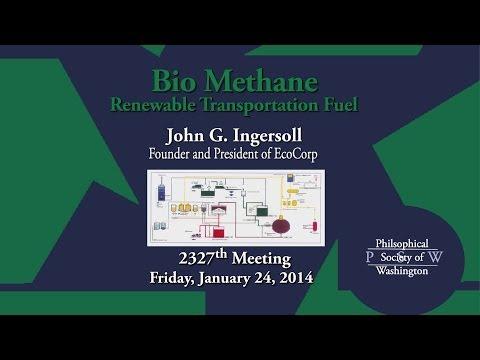 PSW 2327 Bio Methane - Renewable Transportation Fuel | John Ingersoll