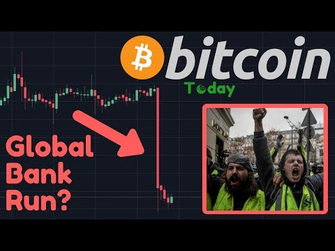 BITCOIN DUMPING! | Yellow Vest BANK RUN In France!! | Fractional Reserve Banking Explained