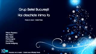 """Hai Deschide Inima Ta"" - Grup Betel Bucuresti & Alex Tascu"