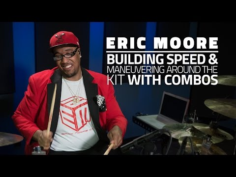 Eric Moore - Building Speed & Maneuvering Around The Kit With Combos (FULL DRUMEO LESSON)