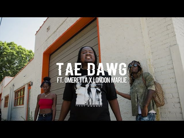 Tae Dawg ft  Omeretta x London Marlie - Leave Me Lonely (Official Video)