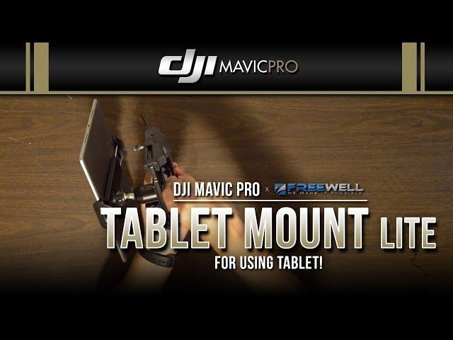 DJI Mavic Pro / Tablet Mount Lite (Freewell)