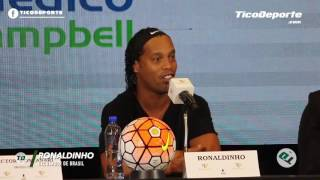Ronaldinho reconoció que en Costa Rica se siente