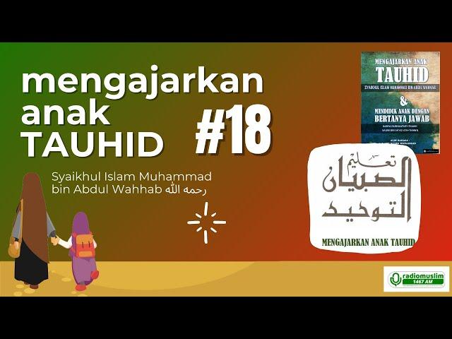LIVE MENGAJAR ANAK TAUHID #18