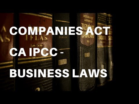 Companies Act | CA IPCC - Business Laws