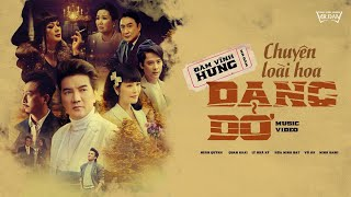 Chuyện Loài Hoa Dang Dở | Đàm Vĩnh Hưng - Lý Nhã Kỳ (#CLHDD) | Official MV