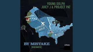 By Mistake (Remix)