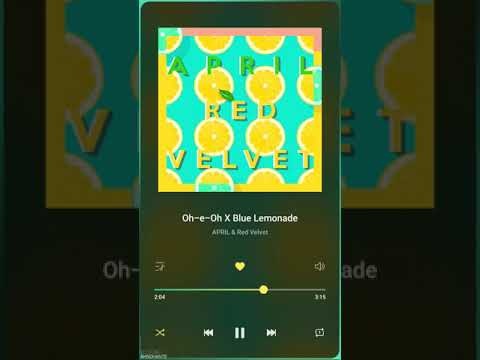 APRIL & Red Velvet - Oh-e-Oh X Blue Lemonade