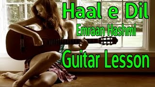 Haal e Dil Guitar Lesson | Emraan Hashmi | vguitarlearning | Easy Tutorial