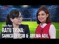 """Catatan Najwa - Sepak Bola Urusan Kita: Ratu Tisha, """"Sanksi Persib & Arema Itu Adil"""" (Part 1)"""