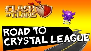 Clash Of Clans - Road To Crystal League @ TH7 (2000+ Trophies) - Episode 2
