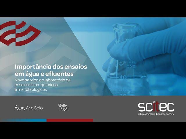 Importância dos ensaios em água e efluentes | Laboratório SCiTec