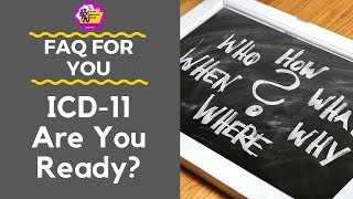 ICD-11 Are You Ready?