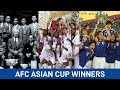 AFC Asian Cup Winners 1956 - 2019