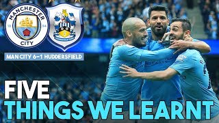 Download Video 5 THINGS WE LEARNT | MAN CITY 6-1 HUDDERSFIELD TOWN MP3 3GP MP4