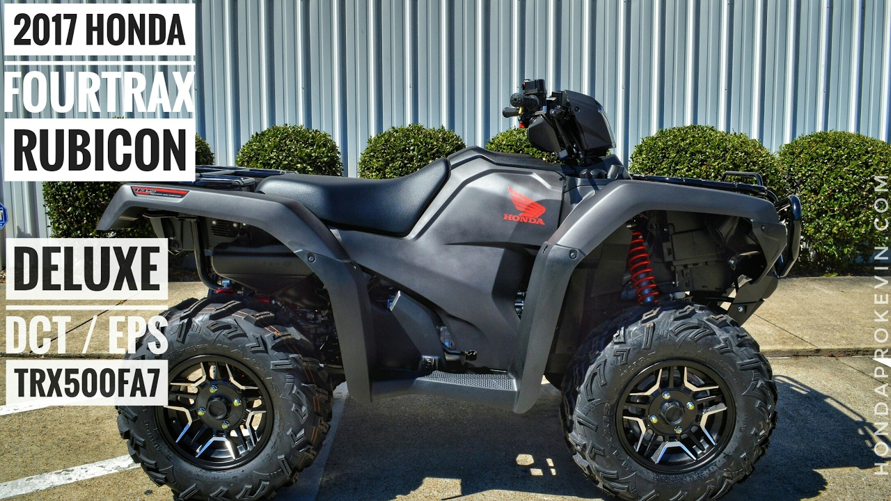 2017 Honda Foreman Rubicon 500 DELUXE DCT / EPS Review of Specs | TRX500FA7 FourTrax ATV 4X4 ...