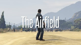 GTA V: Build a Mission | The Airfield (#02)