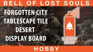 Bols Table Top Ready #13 Forgotten City Display Board | Tablescape Tile