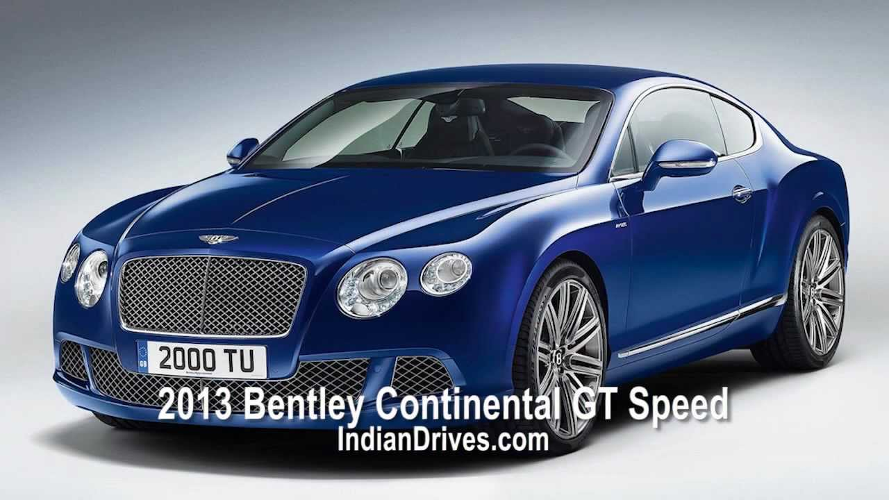 2013 Bentley Continental Gt Speed 616 Horsepower Coupe Youtube