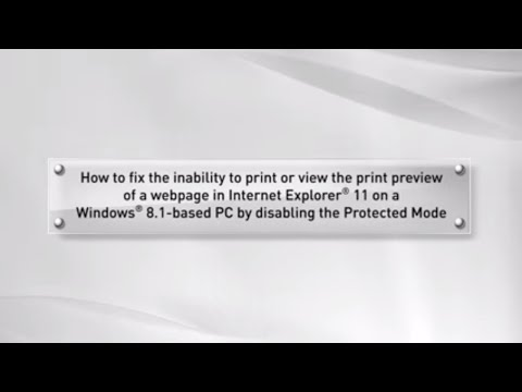 Unable to print or view the print preview of a webpage in Internet Explorer® 11 on a Windows® 8.1 PC