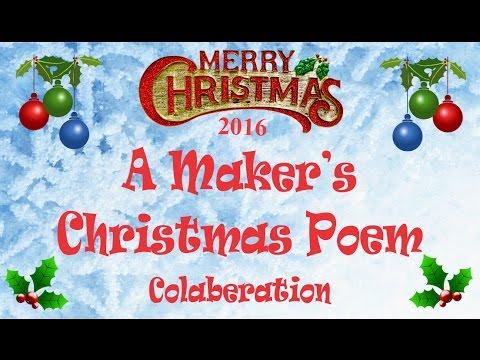 A Maker's Christmas Poem Collaboration 2016