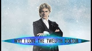 Why I Love the Twelfth Doctor