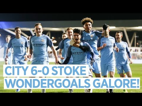 2 WONDERGOALS & A HAT-TRICK | City 6-0 Stoke | FA Youth Cup Semi Final