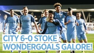 2 WONDERGOALS & A HAT-TRICK | City 6-0 Stoke | FA Youth Cup Semi Final
