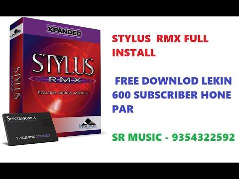Stylus RMX Install करना सीखे For Help-9354322592