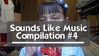 Sounds Like Music Compilation #4