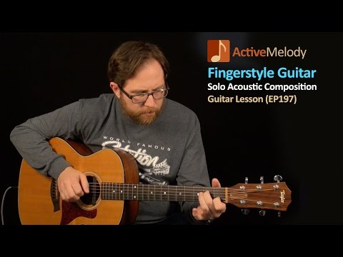 Acoustic Fingerstyle Guitar Lesson - Learn a Basic Melody - EP197