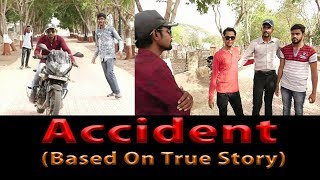 Accident (Based on true Story)  2018 HD Hindi short Film