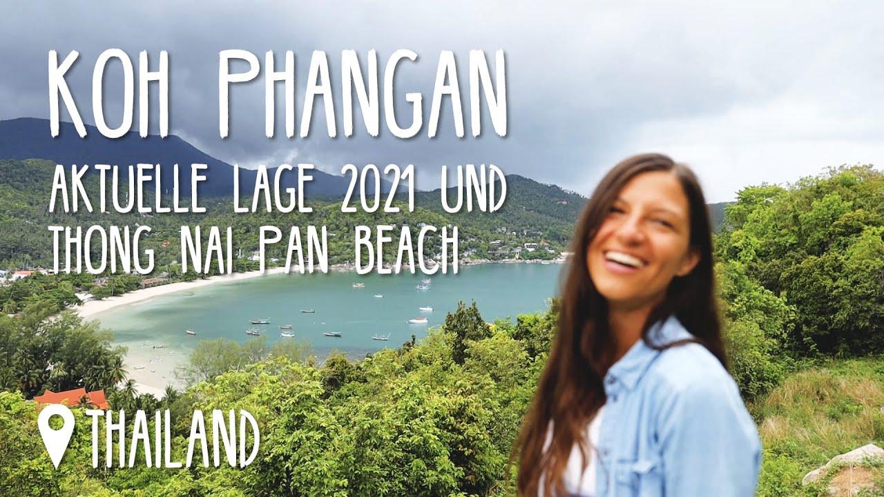 Koh Phangan 1. Eindruck 2021 & Thong Nai Pan Beach • #Thailand • Vlog 200