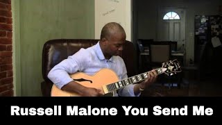 Russell Malone Plays You Send Me