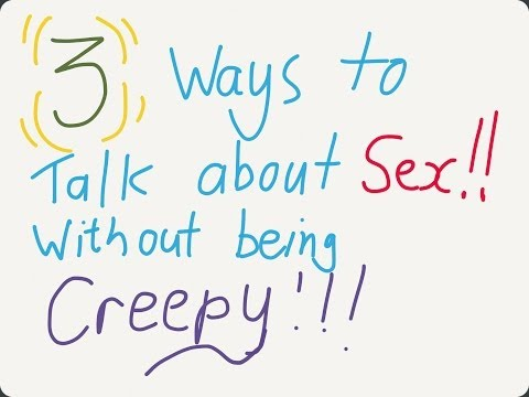 3 ways to have a sexy conversation without being creepy - Ask The Dating Coach