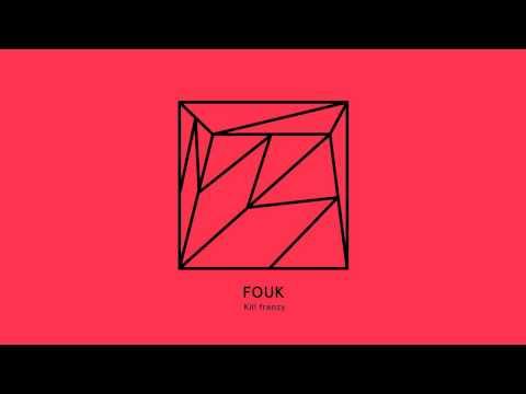 Fouk - Kill frenzy