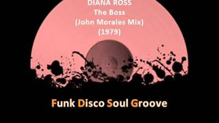 DIANA ROSS - The Boss (Remix) (John Morales Mix) (1979)