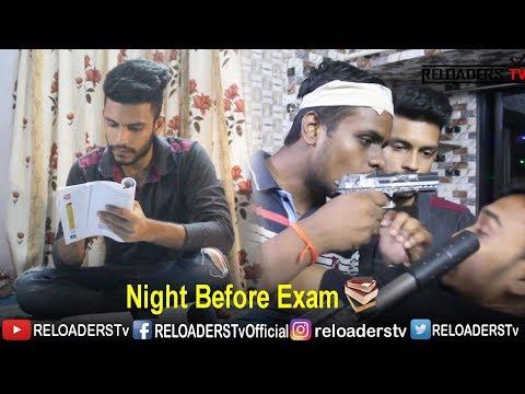 Night Before Exam Part 3 | RELOADERS TV