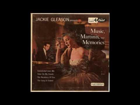 Jackie Gleason presents Music, Martinis, and Memories 1954  Full vinyl LP mp3