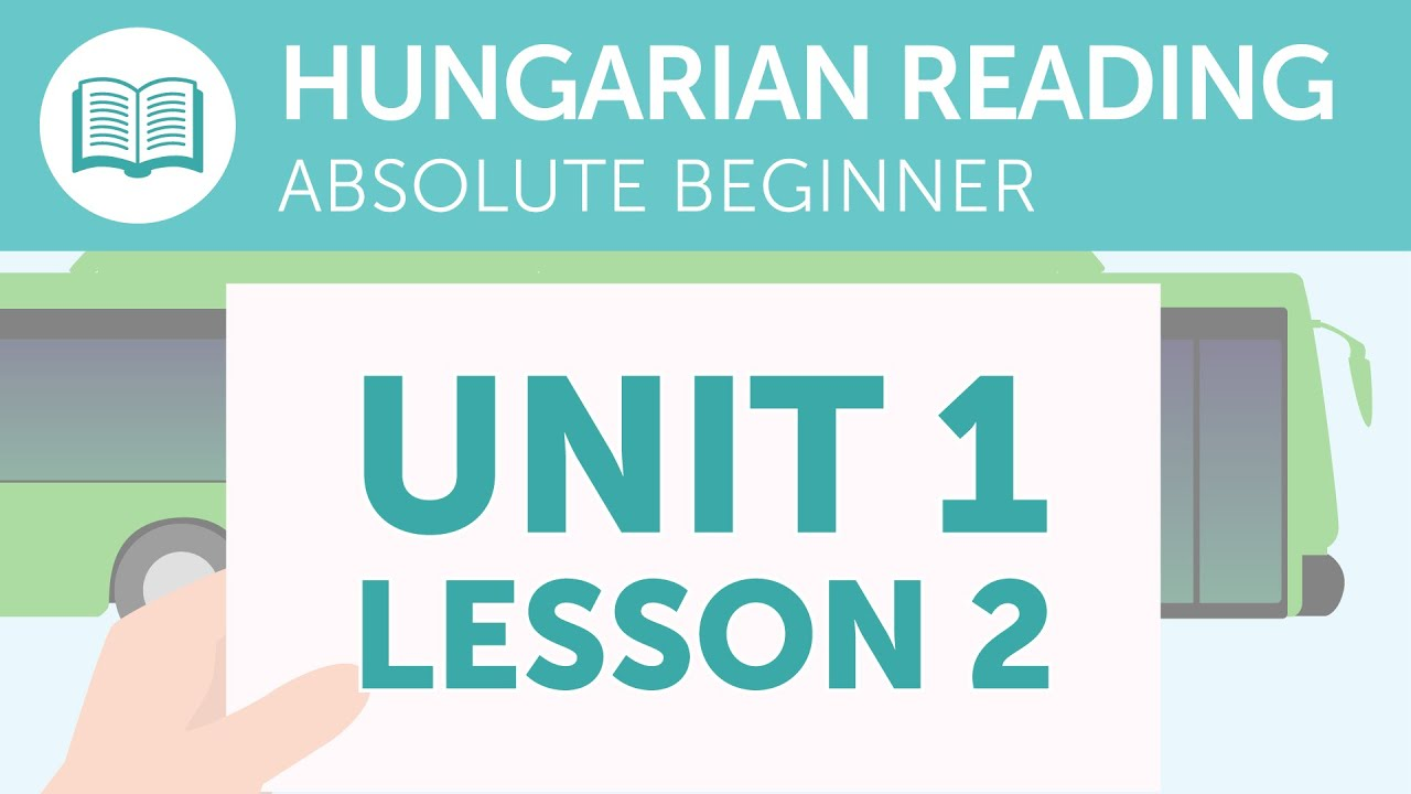 Hungarian Reading Practice for Absolute Beginners - Reading Your Bus Ticket