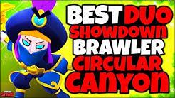 TOP 8 BEST Brawlers for Circular Canyon in Duo Showdown! - Brawler Tier list - Brawl Stars