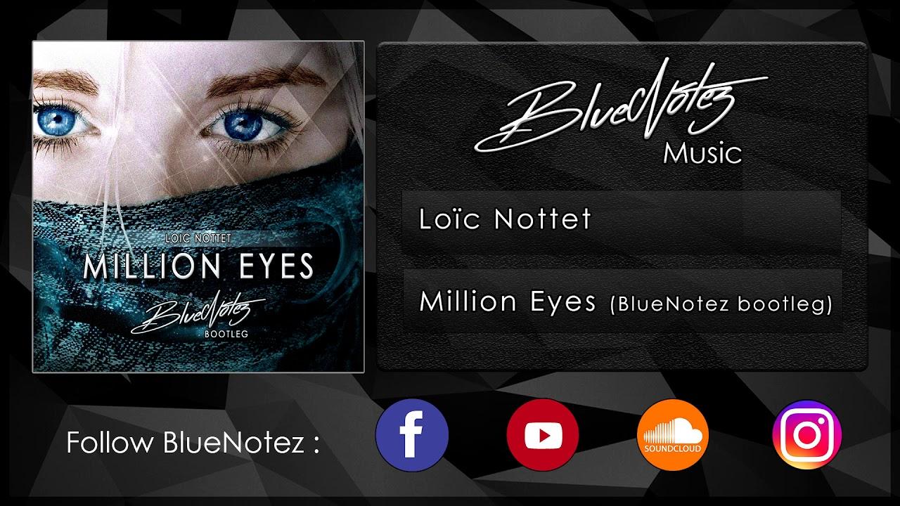 loic nottet million eyes gratuit
